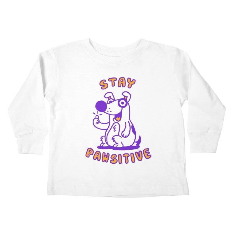 Stay Pawsitive (Dog version) Kids Toddler Longsleeve T-Shirt by Rodrigobhz