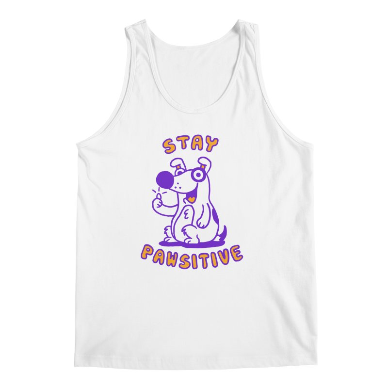 Stay Pawsitive (Dog version) Men's Tank by Rodrigobhz
