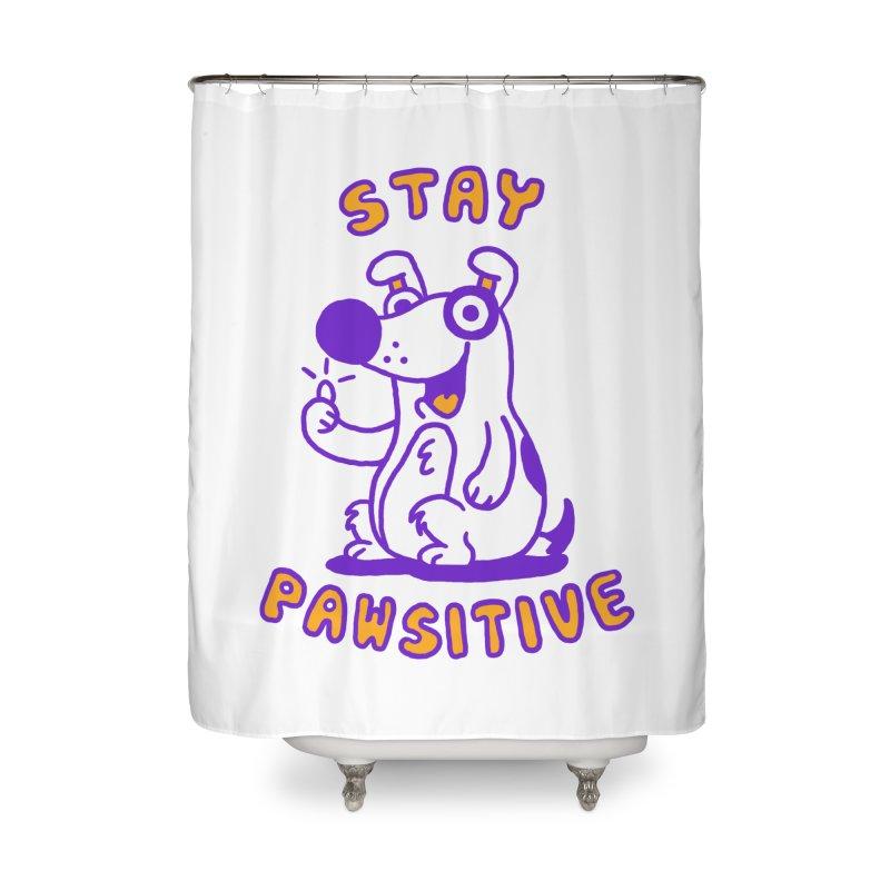 Stay Pawsitive (Dog version) Home Shower Curtain by Rodrigobhz