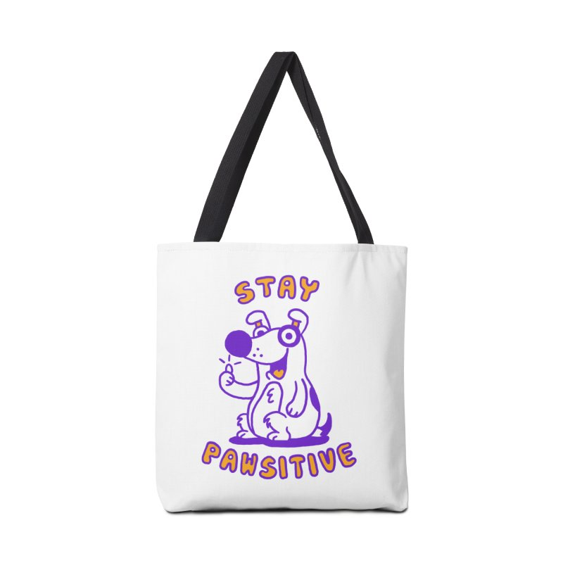 Stay Pawsitive (Dog version) Accessories Bag by Rodrigobhz