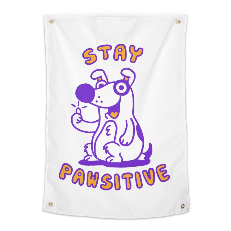 Stay Pawsitive (Dog version) Home Tapestry by Rodrigobhz