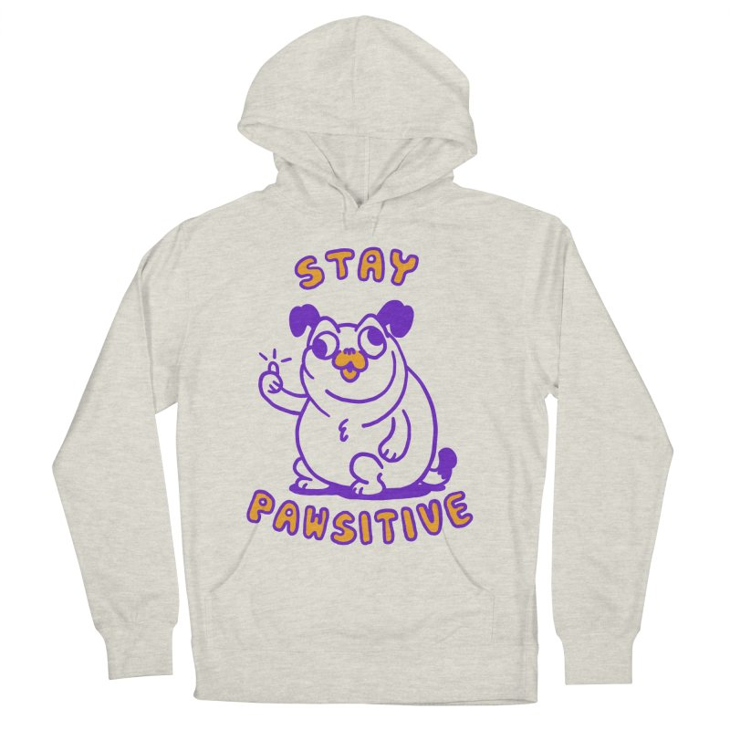 Stay Pawsitive (Dog version) Men's French Terry Pullover Hoody by Rodrigobhz