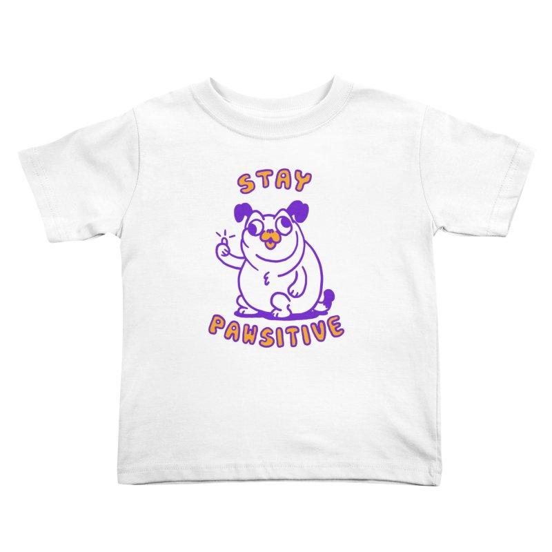 Stay Pawsitive (Dog version) Kids Toddler T-Shirt by Rodrigobhz