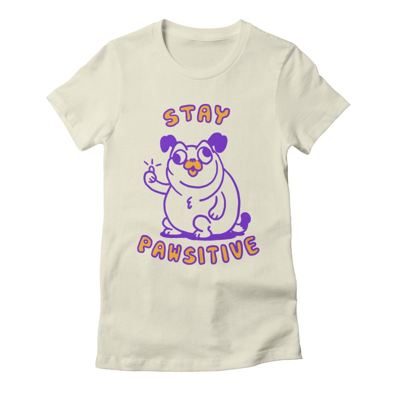Stay Pawsitive (Dog version) Women's T-Shirt by Rodrigobhz