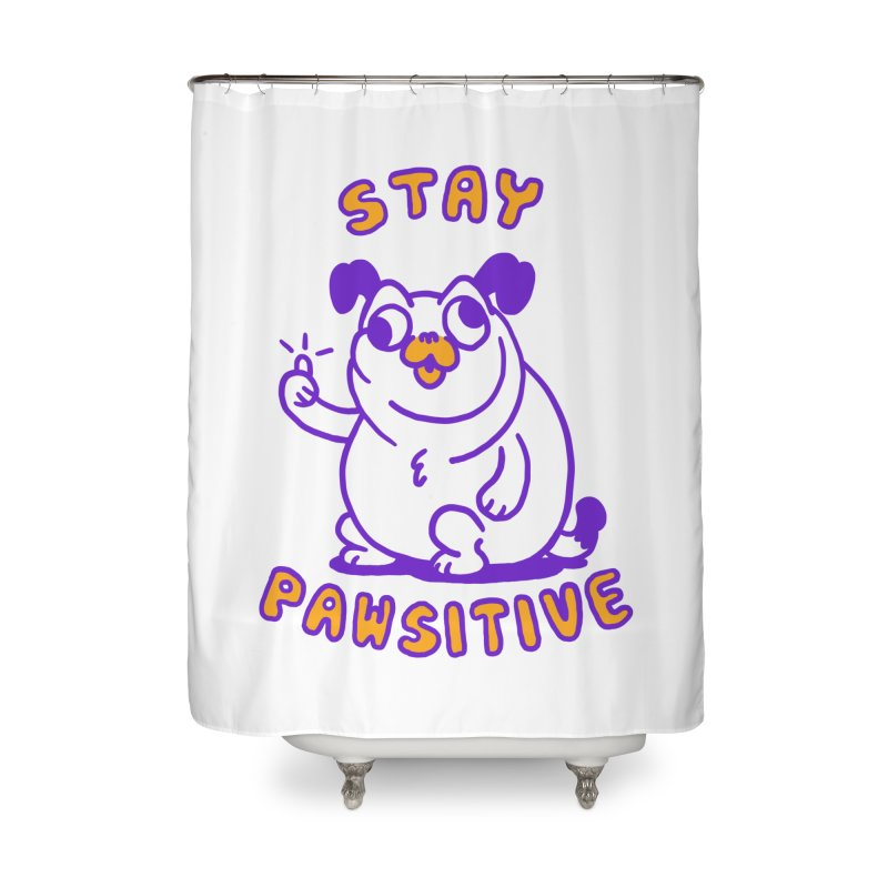 Stay Pawsitive (Dog version) Home Shower Curtain by Rodrigobhz