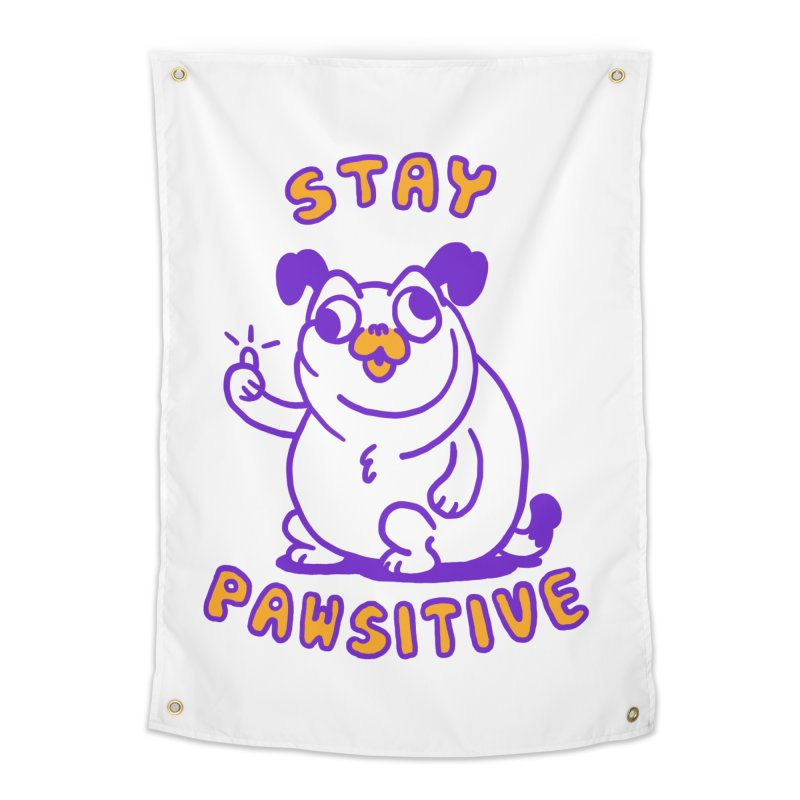 Stay Pawsitive (Dog version) Home Tapestry by Rodrigobhz