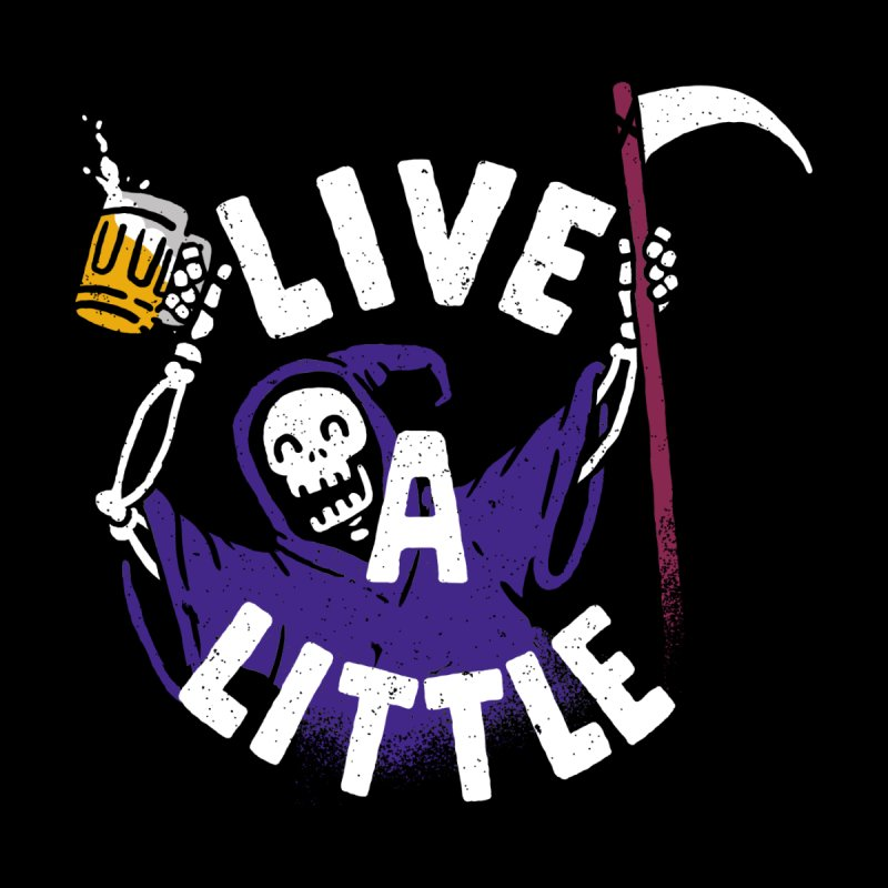 Live a little Men's T-Shirt by Rodrigobhz