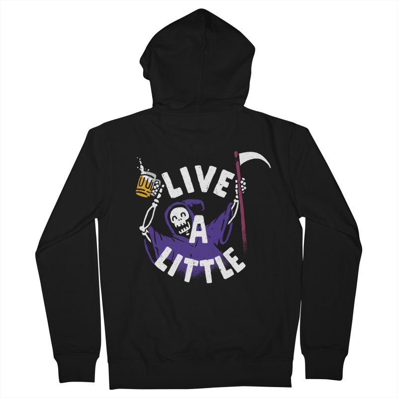 Live a little Men's Zip-Up Hoody by Rodrigobhz