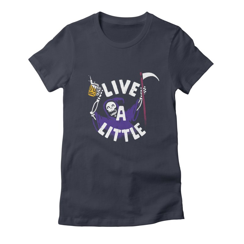 Live a little Women's Fitted T-Shirt by Rodrigobhz