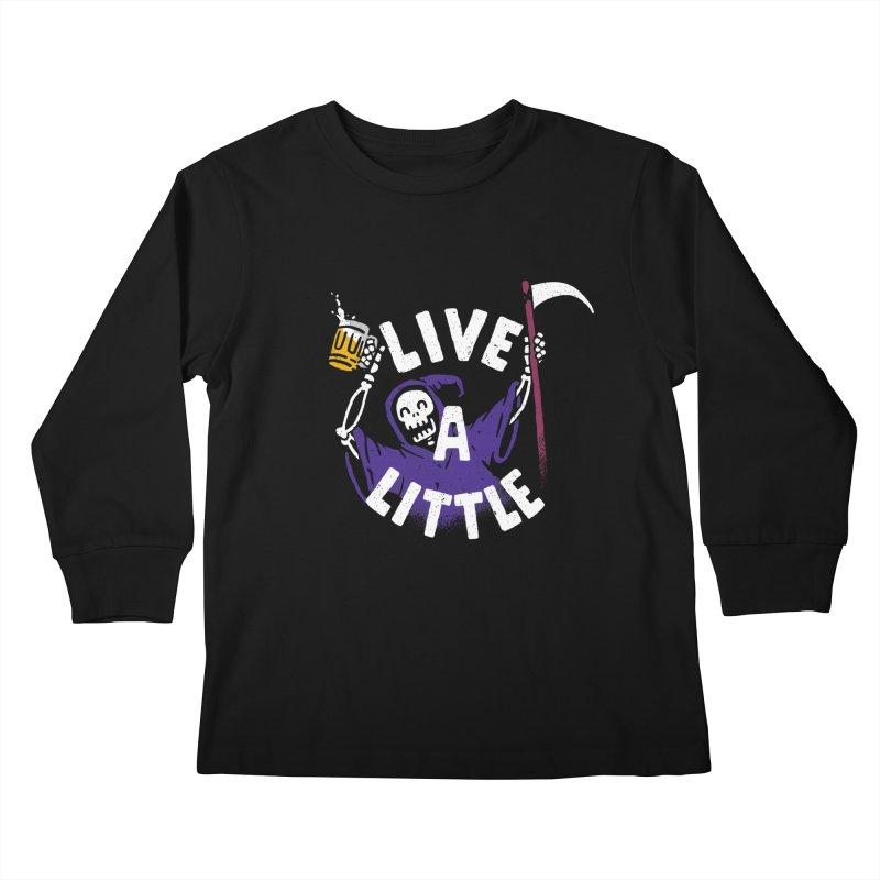 Live a little Kids Longsleeve T-Shirt by Rodrigobhz