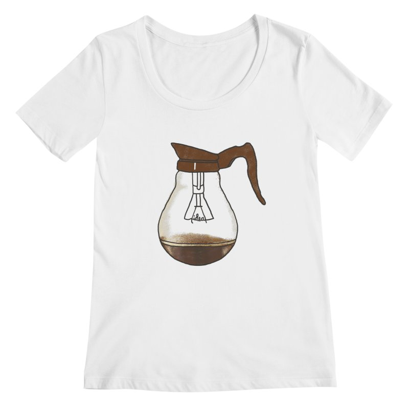 Coffee is always a good idea Women's Regular Scoop Neck by Rodrigobhz
