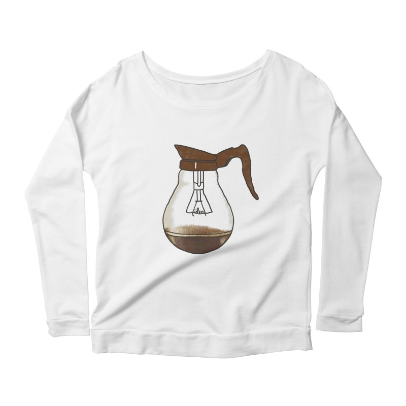 Coffee is always a good idea Women's Longsleeve Scoopneck  by Rodrigobhz