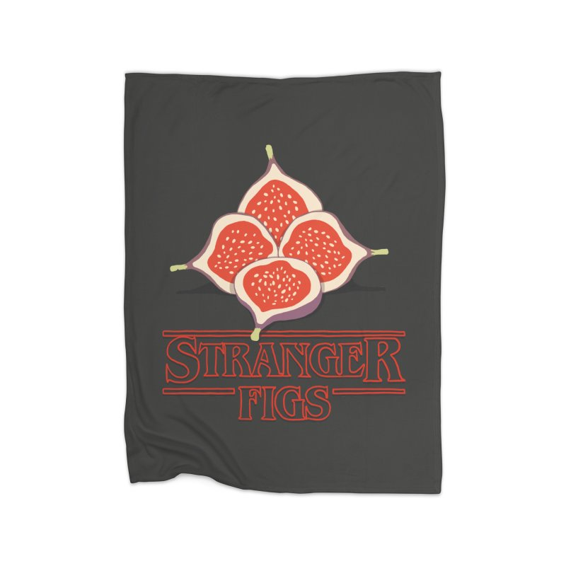 Stranger Figs Home Fleece Blanket by Rodrigobhz