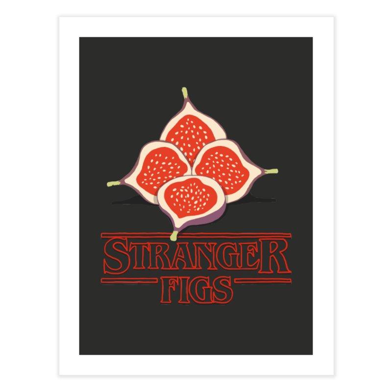 Stranger Figs Home Fine Art Print by Rodrigobhz