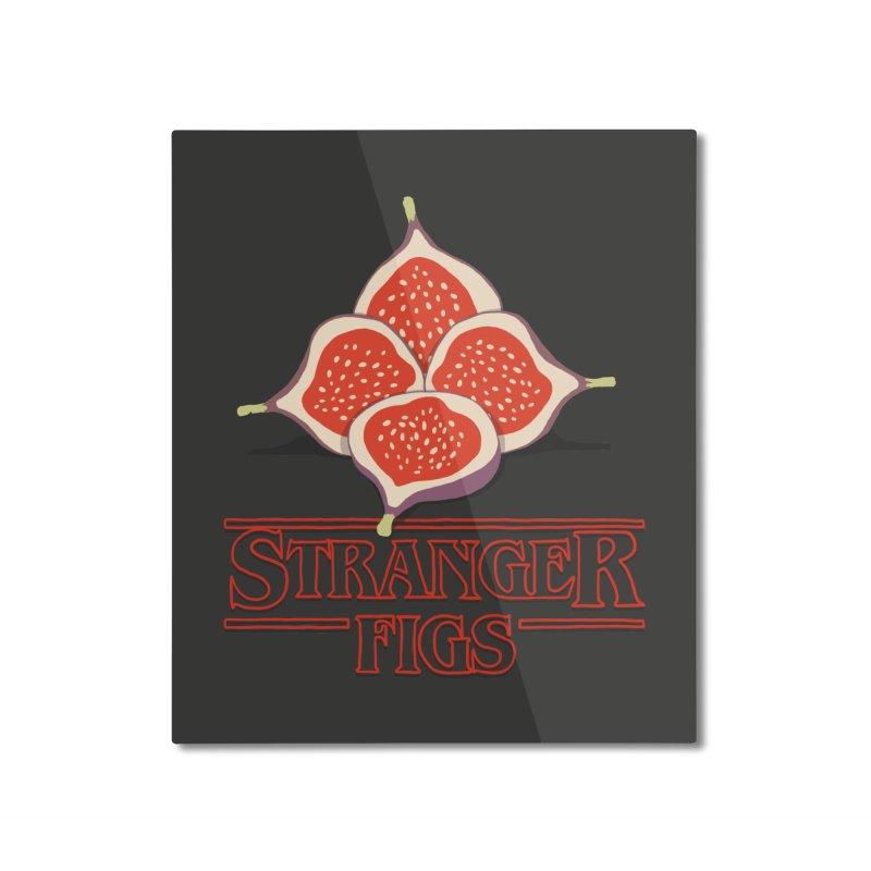 Stranger Figs Home Mounted Aluminum Print by Rodrigobhz