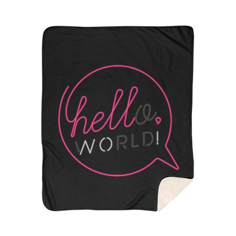 Hello, world! Home Sherpa Blanket Blanket by Rodrigobhz