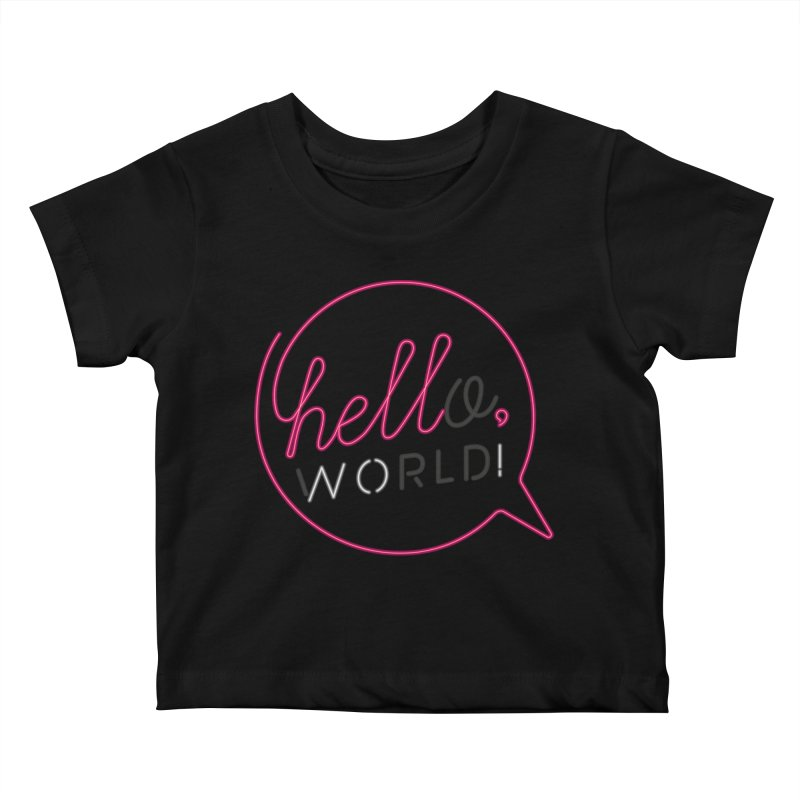 Hello, world! Kids Baby T-Shirt by Rodrigobhz
