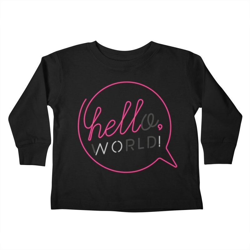 Hello, world! Kids Toddler Longsleeve T-Shirt by Rodrigobhz