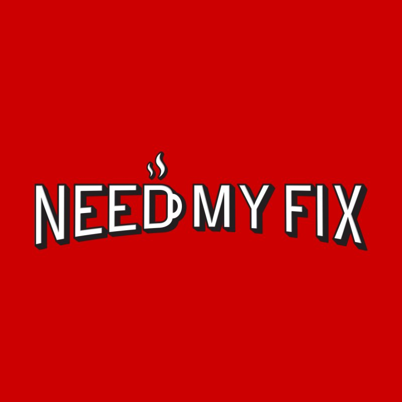 Need my fix Home Fine Art Print by Rodrigobhz