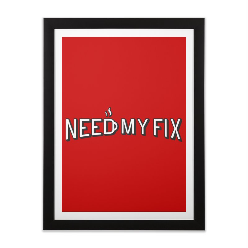 Need my fix Home Framed Fine Art Print by Rodrigobhz