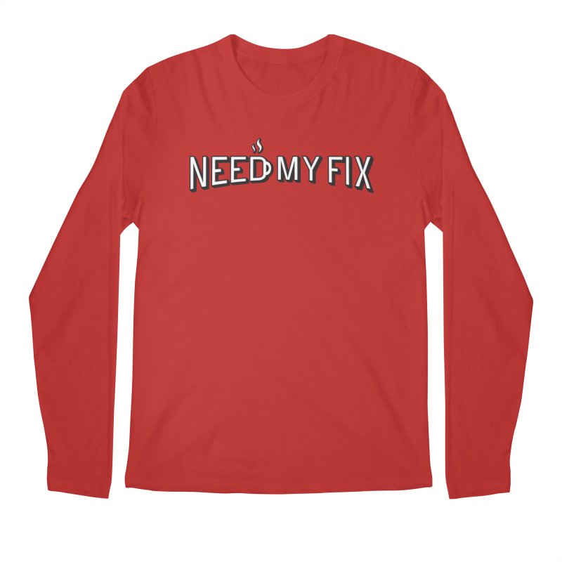 Need my fix Men's Longsleeve T-Shirt by Rodrigobhz