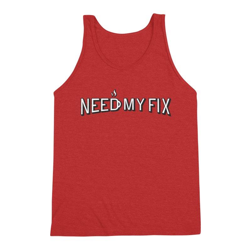 Need my fix Men's Triblend Tank by Rodrigobhz