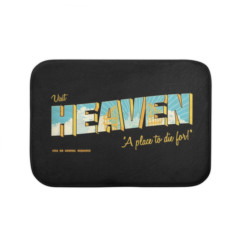 Visit heaven Home Bath Mat by Rodrigobhz