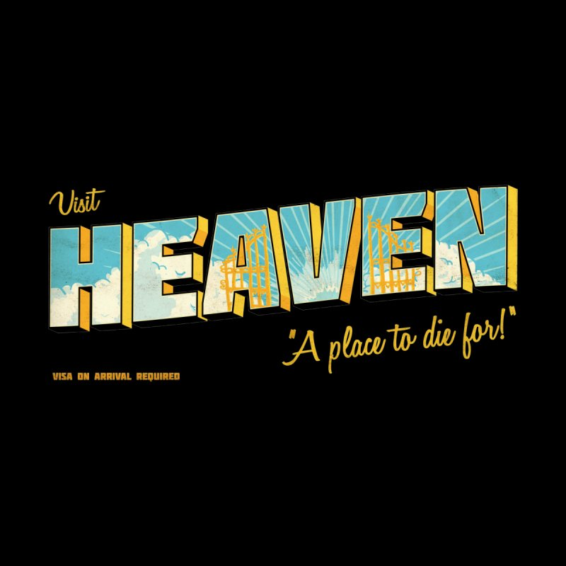 Visit heaven Men's T-Shirt by Rodrigobhz