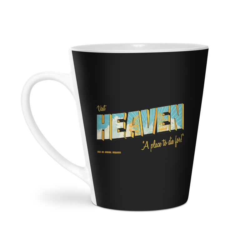 Visit heaven Accessories Latte Mug by Rodrigobhz