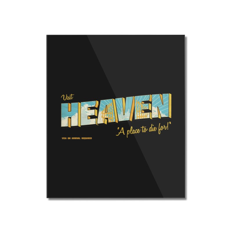 Visit heaven Home Mounted Acrylic Print by Rodrigobhz