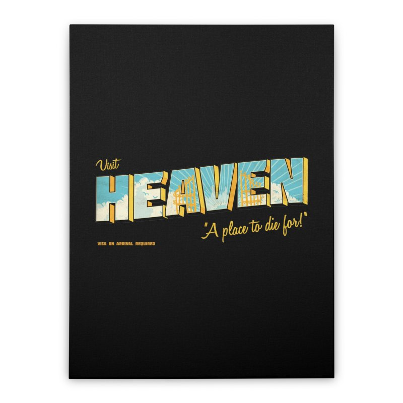 Visit heaven Home Stretched Canvas by Rodrigobhz
