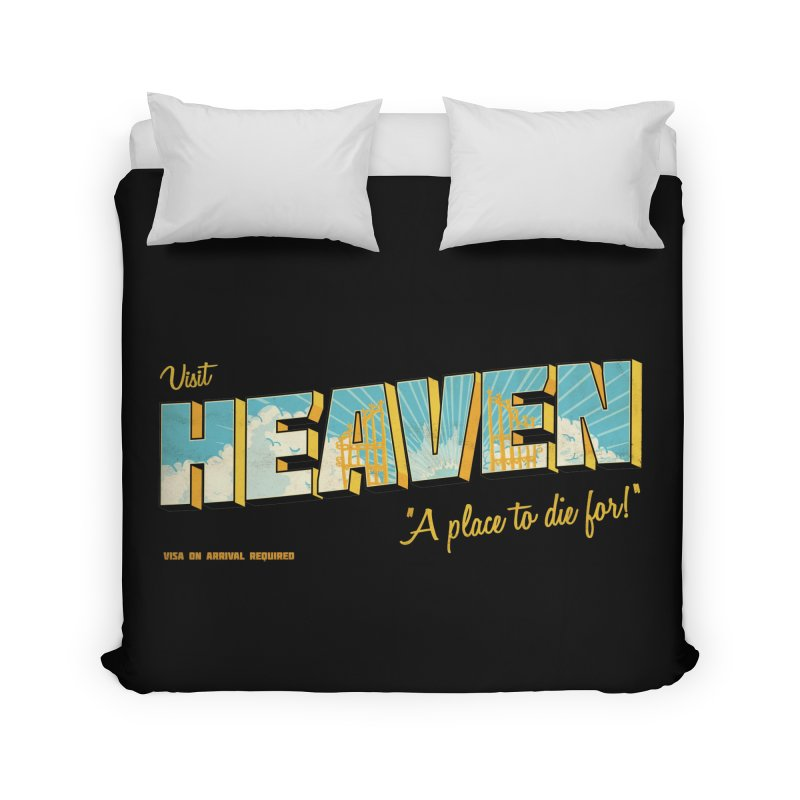 Visit heaven Home Duvet by Rodrigobhz
