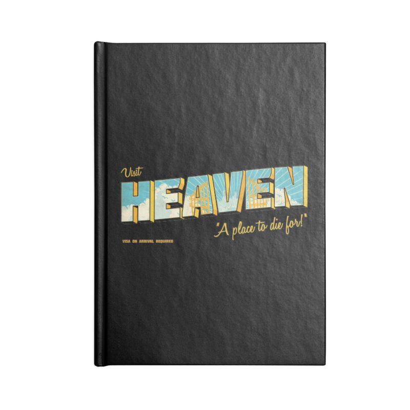 Visit heaven Accessories Lined Journal Notebook by Rodrigobhz