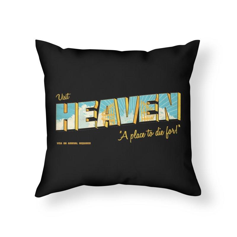 Visit heaven Home Throw Pillow by Rodrigobhz