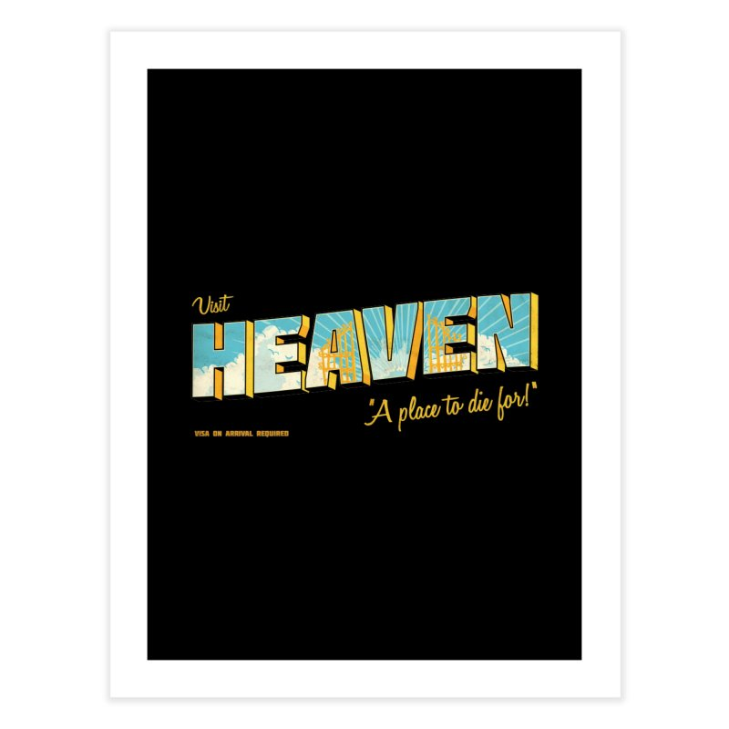 Visit heaven Home Fine Art Print by Rodrigobhz