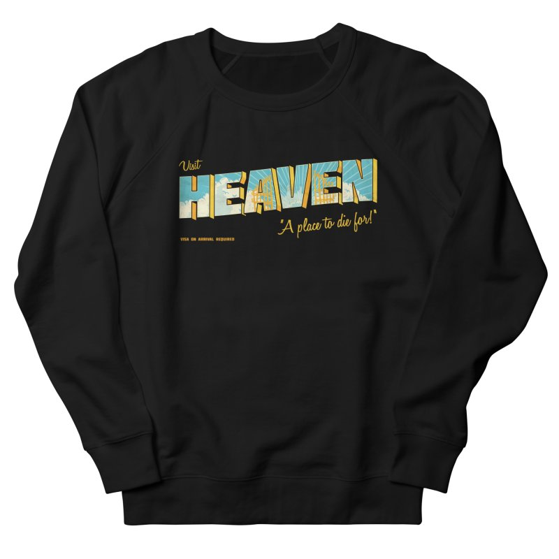 Visit heaven Men's French Terry Sweatshirt by Rodrigobhz