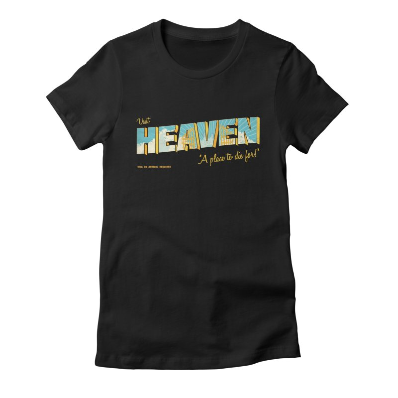 Visit heaven Women's Fitted T-Shirt by Rodrigobhz