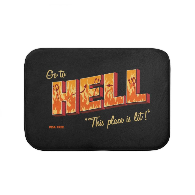 Go to Hell Home Bath Mat by Rodrigobhz