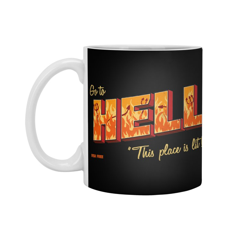 Go to Hell Accessories Standard Mug by Rodrigobhz