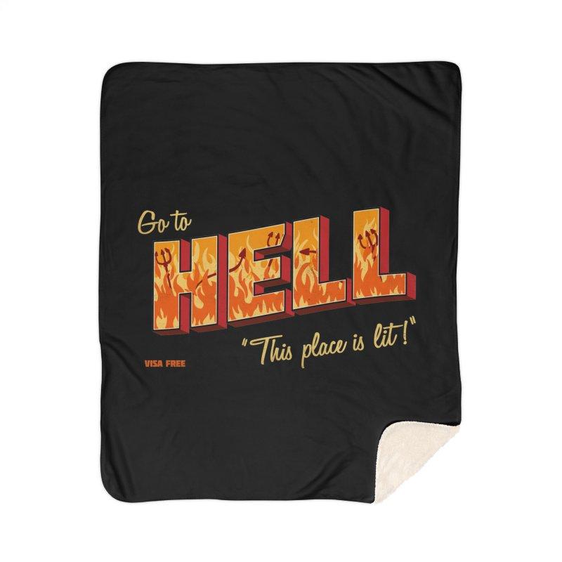 Go to Hell Home Sherpa Blanket Blanket by Rodrigobhz