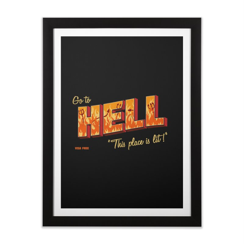 Go to Hell Home Framed Fine Art Print by Rodrigobhz