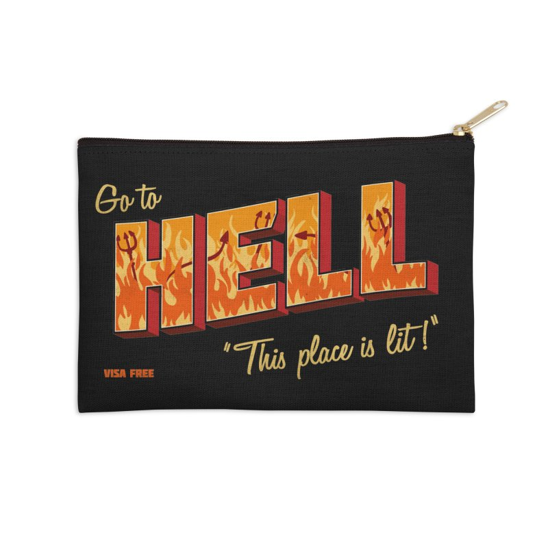 Go to Hell Accessories Zip Pouch by Rodrigobhz