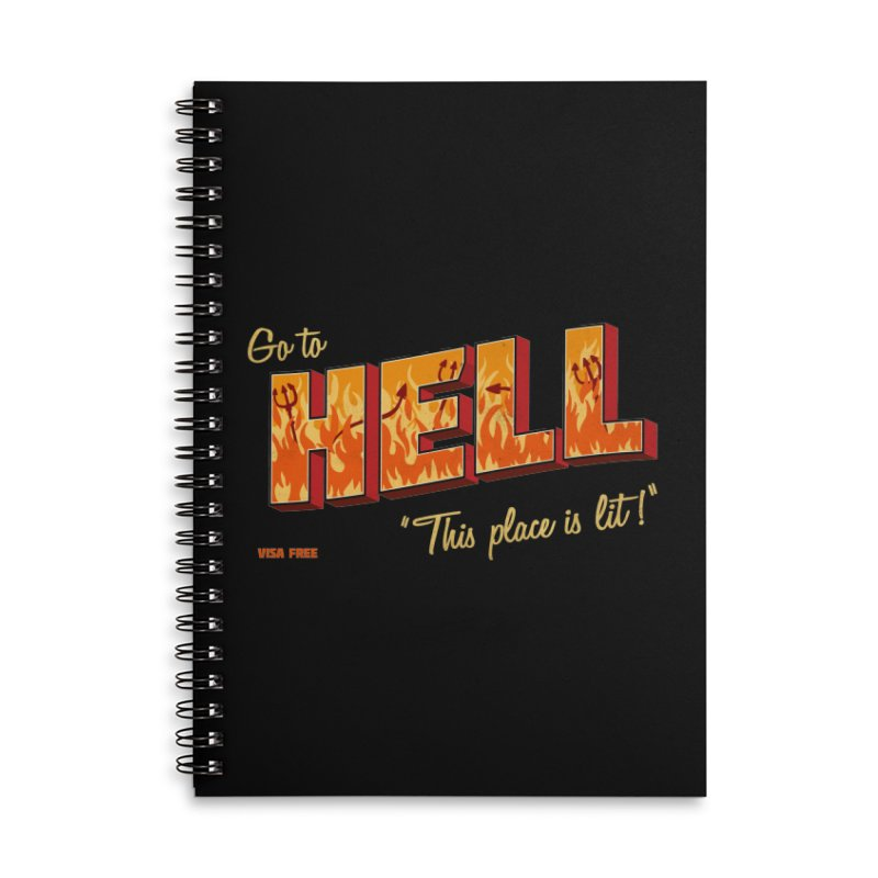 Go to Hell Accessories Lined Spiral Notebook by Rodrigobhz