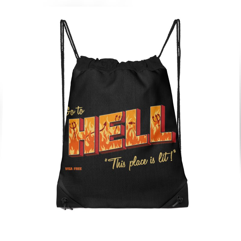 Go to Hell Accessories Drawstring Bag Bag by Rodrigobhz