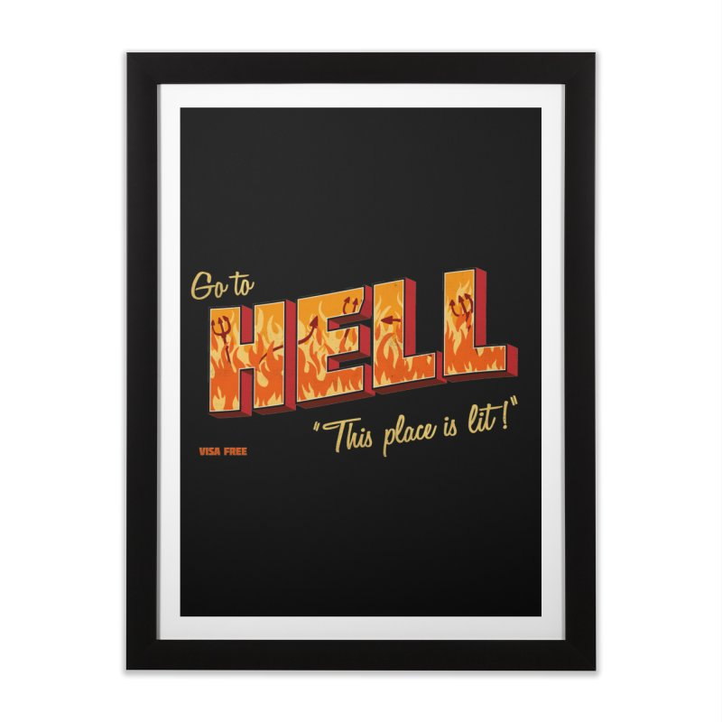 Go to Hell Home Framed Fine Art Print by Rodrigobhz