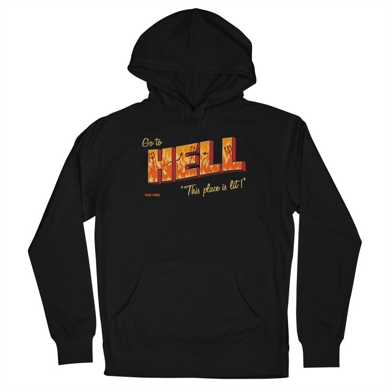 Go to Hell Men's Pullover Hoody by Rodrigobhz