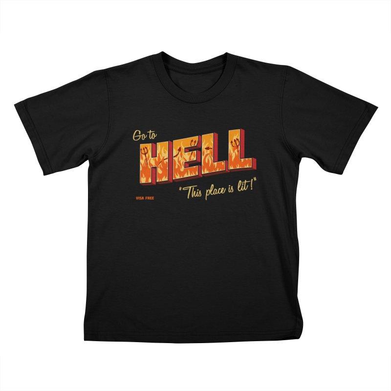 Go to Hell Kids T-Shirt by Rodrigobhz