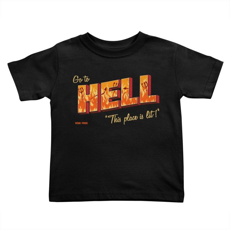 Go to Hell Kids Toddler T-Shirt by Rodrigobhz