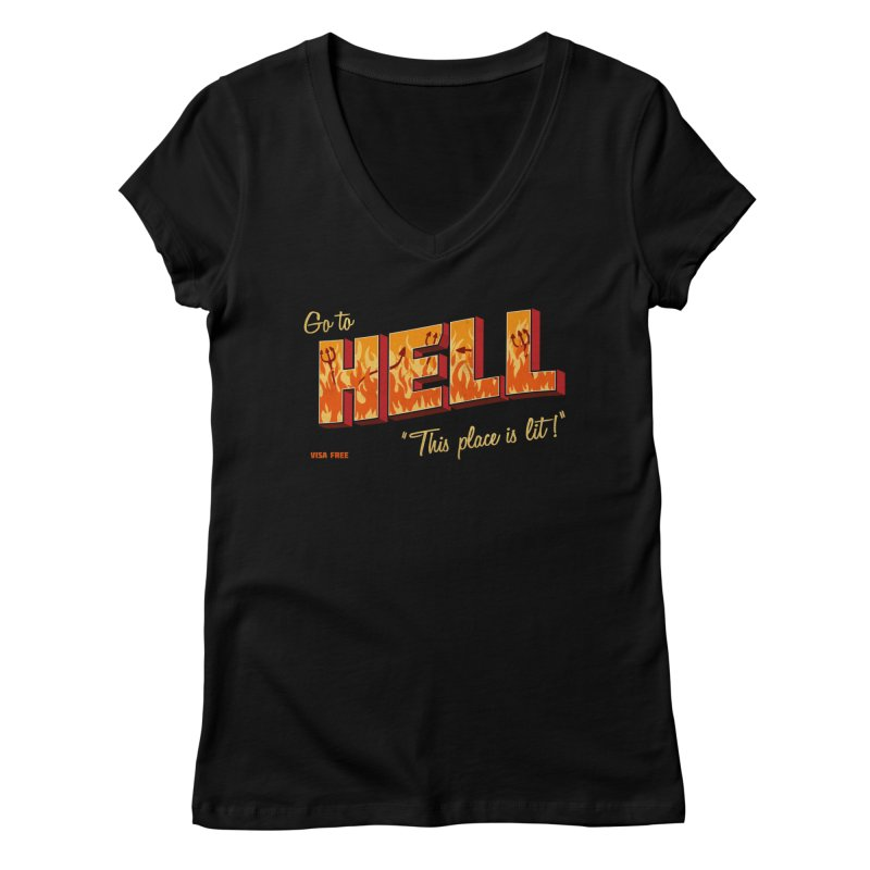 Go to Hell Women's Regular V-Neck by Rodrigobhz