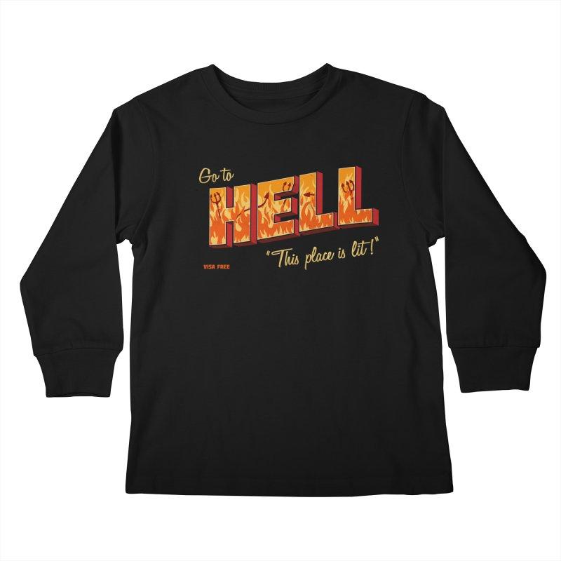 Go to Hell Kids Longsleeve T-Shirt by Rodrigobhz